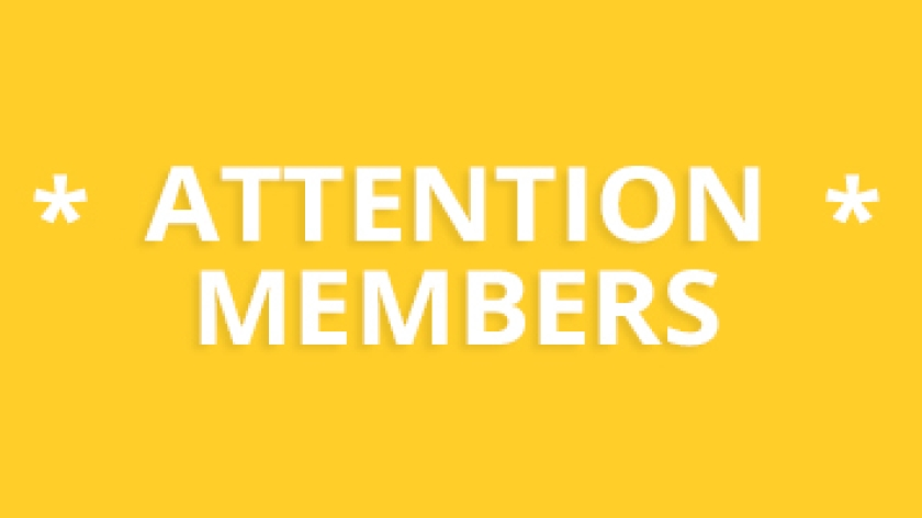 News - Attention Members