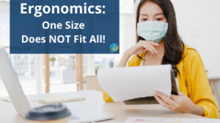 "Woman sitting at desk with text overlay ""Ergonomics: One Size Does NOT Fit All!"""